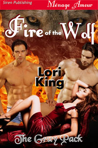 Fire of the Wolf The Gray Pack Book 1