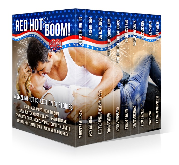 Spend Your 4th of July with Ten Hotties -Red Hot and BOOM! Randi Alexander